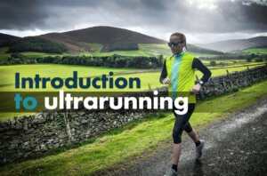 Introduction to Ultrarunning